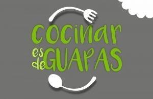 Cocinar es de Guapas - Beba Villanueva