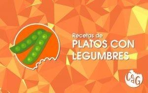 Recetas de Platos Con Legumbres - Cocinar es de Guapas